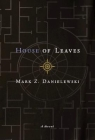 House of Leaves: The Remastered, Full-Color Edition Cover Image
