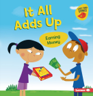 It All Adds Up: Earning Money Cover Image