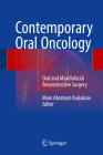 Contemporary Oral Oncology: Oral and Maxillofacial Reconstructive Surgery Cover Image