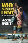 Why Should I Wait Cover Image