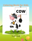 Cow Coloring Book for Kids: 50 Simple and Fun Designs of Cow for Kids and Toddlers -Cow Lover Gifts for Children -A Happy Farm Animals Coloring an Cover Image