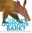 Can an Aardvark Bark? Cover Image
