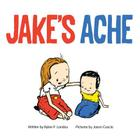 Jake's Ache: A surgery story Cover Image