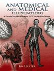 Anatomical and Medical Illustrations: A Pictorial Archive with Over 2000 Royalty-Free Images (Dover Pictorial Archives) Cover Image