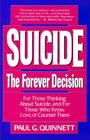 Suicide: The Forever Decision Cover Image