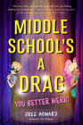 Middle School's a Drag, You Better Werk! Cover Image