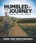 Humbled by the Journey: Life Lesson for My Family... and Yours Cover Image