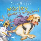 Marley Goes to School Cover Image