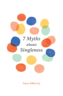 7 Myths about Singleness (Gospel Coalition) Cover Image