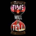 Time Will Tell Lib/E Cover Image
