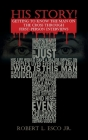 His Story!: Getting to Know the Man on the Cross Through First-Person Interviews Cover Image