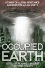 Occupied Earth: Stories of Aliens, Resistance and Survival at All Costs Cover Image