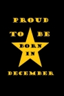 Proud to be born in december: Birthday in December Cover Image
