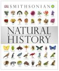 Natural History: The Ultimate Visual Guide to Everything on Earth (Smithsonian) Cover Image