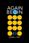 Again Begin 43: Money Walks Cover Image