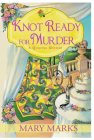 Knot Ready for Murder (Quilting Mystery) Cover Image