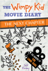 The Wimpy Kid Movie Diary: The Next Chapter Cover Image