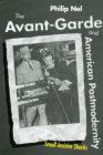 The Avant-Garde and American Postmodernity: Small Incisive Shocks Cover Image