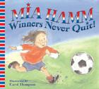 Winners Never Quit! Cover Image