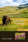 The Biology of Grasslands Cover Image