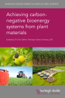 Achieving Carbon-Negative Bioenergy Systems from Plant Materials Cover Image