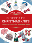 Jorid Linvik's Big Book of Christmas Knits: Over 70 Scandinavian Holiday Patterns Cover Image