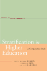 Stratification in Higher Education: A Comparative Study (Studies in Social Inequality) Cover Image
