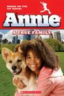 Annie: A True Family (Movie Tie-In) Cover Image