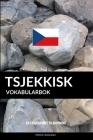 Tsjekkisk Vokabularbok: En Emnebasert Tilnærming Cover Image