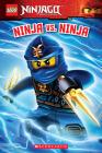 Ninja vs. Ninja (LEGO Ninjago: Reader) Cover Image