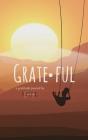 Grateful: A Gratitude Journal: A Gratitude Cover Image