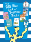 The Big Blue Book of Beginner Books (Beginner Books(R)) Cover Image