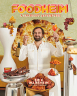 FOODHEIM: A Culinary Adventure [A Cookbook] Cover Image