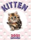 Kitten 2021 Calendar Cover Image