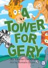 A Tower For Gery Cover Image