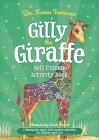 Gilly the Giraffe Self-Esteem Activity Book: A Therapeutic Story with Creative Activities for Children Aged 5-10 (Therapeutic Treasures Collection) Cover Image