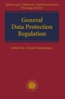 General Data Protection Regulation: Article-By-Article Commentary Cover Image