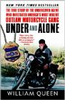 Under and Alone: The True Story of the Undercover Agent Who Infiltrated America's Most Violent Outlaw Motorcycle Gang Cover Image