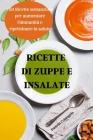 Ricette Di Zuppe E Insalate Cover Image
