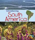 Introducing South America (Introducing Continents) Cover Image