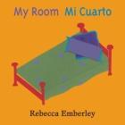 My Room/Mi Cuarto Cover Image