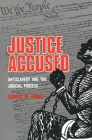 Justice Accused: Antislavery and the Judicial Process Cover Image