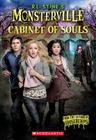 The Cabinet of Souls (R.L. Stine's Monsterville #1) Cover Image