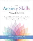 The Anxiety Skills Workbook: Simple CBT and Mindfulness Strategies for Overcoming Anxiety, Fear, and Worry Cover Image