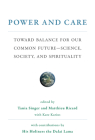 Power and Care: Toward Balance for Our Common Future--Science, Society, and Spirituality Cover Image