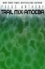 Amoeba (Trail Mix #1) Cover Image