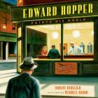 Edward Hopper Paints His World Cover Image
