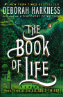 The Book of Life: A Novel (All Souls Trilogy #3) Cover Image