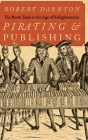 Pirating and Publishing: The Book Trade in the Age of Enlightenment Cover Image