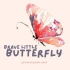 Brave Little Butterfly Cover Image